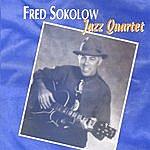 Fred Sokolow Fred Sokolow Jazz Quartet