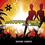 DJ Happy Vibes Quando Quando (Single)