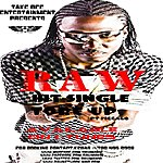 Raw Tore Up (Feat. Piccalo) (Single)