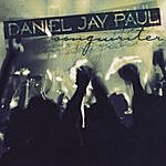 Daniel Jay Paul Songwriter