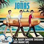 Jonas Brothers L.a. Baby (Where Dreams Are Made Of)
