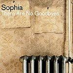 Sophia There Are No Goodbyes (Bonus Track)