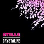The Stills Crystaline EP