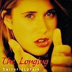 Smithfield Fair The Longing
