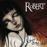Robert Free Dub, Vol. 1
