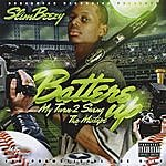 Slim Beezy Batter's Up, My Turn 2 Swing Tha Mixtape