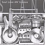 Slang Soul Love An' Groove