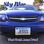 Sky Blue What Would Jesus Drive