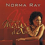 Norma Ray Tous Les Maux D'amour (3-Track Maxi-Single)