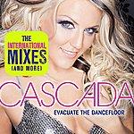 Cascada Evacuate The Dancefloor -- The Int'l Mixes