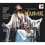 Plácido Domingo Hérodiade - Opera In Four Acts And Seven Tableaux