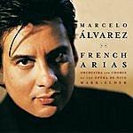 Marcelo Alvarez French Tenor Arias