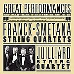 Juilliard String Quartet Smetana And Franck String Quartets