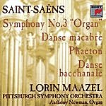 Pittsburgh Symphony Orchestra Saint-Saëns: Symphony No. 3 In C Minor; Phaéton; Danse Macabre; Danse Bacchanale