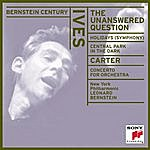 New York Philharmonic Bernstein Century: Ives - The Unanswered Question