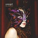 Somegirl The Velvet Hour