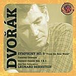 Leonard Bernstein Dvorák: Symphony No. 9; Carnival Overture; Slavonic Dances (Expanded Edition)