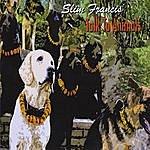Slim Francis Talk To Animals