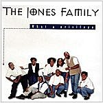 The Jones Family What A Privilege