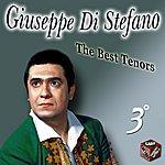 Giuseppe Di Stefano Giuseppe Di Stefano, Vol. 3 (The Best Tenors)