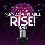 Vernessa Mitchell Rise! (Edson Pride Remixes)