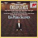 Esa-Pekka Salonen Stravinsky: Oedipus Rex