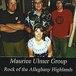 Maurice Ulmer Rock Of The Alleghany Highlands