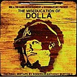 Dolla The Miseducation Of Dolla