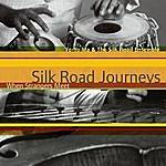 Yo-Yo Ma Silk Road Journeys - When Strangers Meet