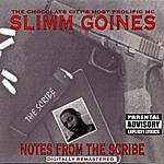 Slimm Goines Notes From The Scribe (Remastered)