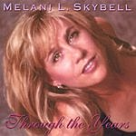 Melani L. Skybell Through The Years