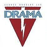 George Douglas Lee Drama