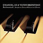 Emanuel Ax Rachmaninoff: Suites Nos. 1 & 2; Symphonic Dances For 2 Pianos