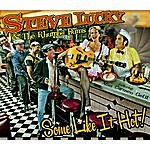 Steve Lucky & The Rhumba Bums Some Like It Hot