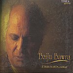 Pandit Jasraj Baiju Bawra - A Tribute