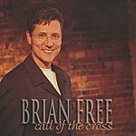 Brian Free Call Of The Cross