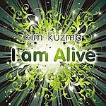Kim Kuzma I Am Alive - Ep