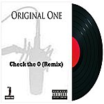 Original One Check The O (Remix) (Parental Advisory)