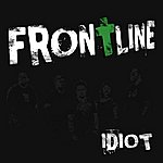 Frontline Idiot (Single)