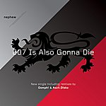 Nephew 007 Is Also Gonna Die (5-Track Maxi-Single)