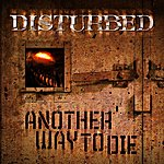 Disturbed Another Way To Die (Single)