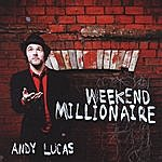 Andy & Lucas Weekend Millionaire