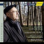 Robert Schumann Schumann: Symphonies Nos. 2 And 3