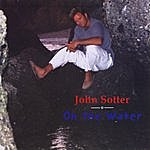 John Sotter On The Water