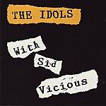 Sid Vicious Sid Vicious And The Idols