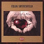 Craig Sonnenfeld Heart Of A Man