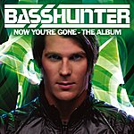 Basshunter Now You're Gone - The Album (Deluxe)