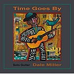 Dale Miller Time Goes By