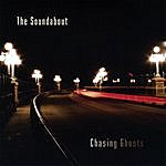 The Soundabout Chasing Ghosts