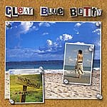 Clear Blue Betty 2-Disc Set: Write Your Name In The Sky And Never Been A Rebel